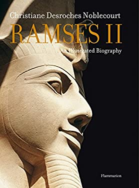 Ramses II: An Illustrated Biography 9782080300430