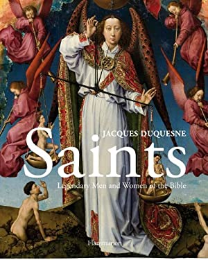 Saints: Legendary Men and Women of the Bible 9782080201348