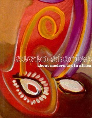 Seven Stories of Modern Art in Africa 9782080135995
