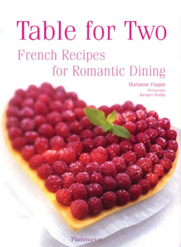 Table for Two: French Recipes for Romantic Dining 9782080301406