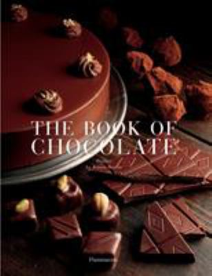 The Book of Chocolate: Revised and Updated Edition 9782080304797