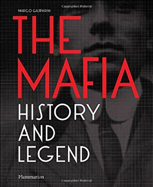 The Mafia: History and Legend 9782080301505