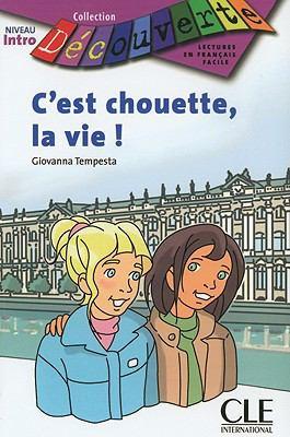 C'Est Chouette, la Vie! 9782090315097