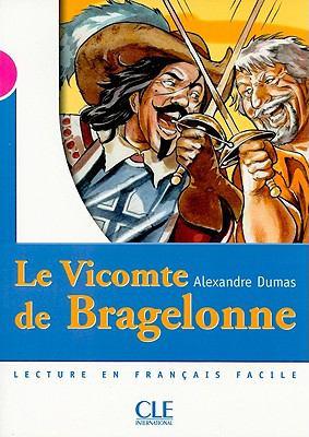 Le Vicomte de Bragelonne, Niveau 3: Lecture En Francais Facile 9782090316049