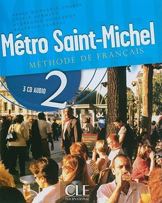 Metro Saint-Michel: Methode de Francais 2 9782090325416