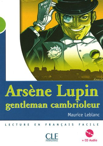Arsene Lupin, Gentleman Cambrioleur [With CD (Audio)] 9782090329131