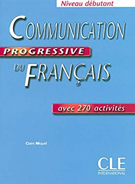 Communication Progressive Du Francais: Niveau Debutant 9782090333060