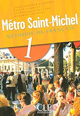 Metro Saint-Michel Methode de Francais, Level 1 9782090352603