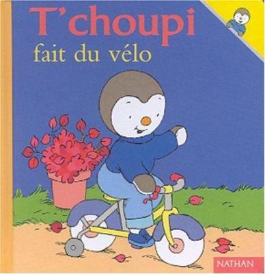 T'Choupi Fait Du Velo 9782092020227