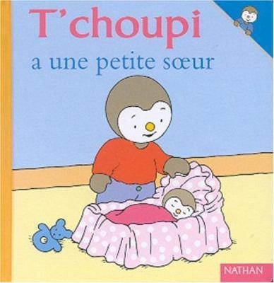 T'choupi A une Petite Soeur 9782092020340