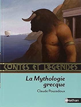 Contes Et Legendes de la Mythologie Grecque 9782092527900