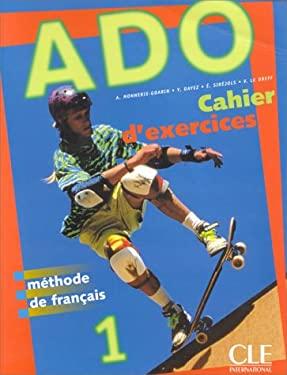 ADO 1 Cahier D'Exercices 9782090339413