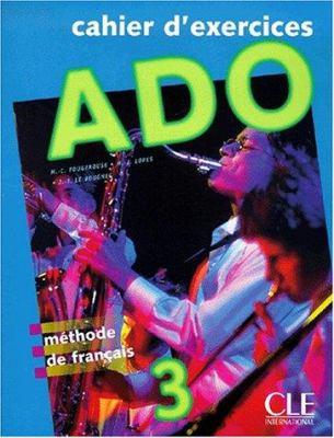 ADO 3 Cahier D'Exercices 9782090339789