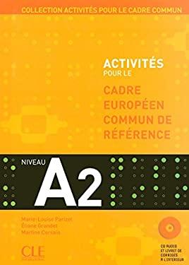 Activites Pour Le Cecr - A2 Textbook + Key + Audio CD 9782090353815