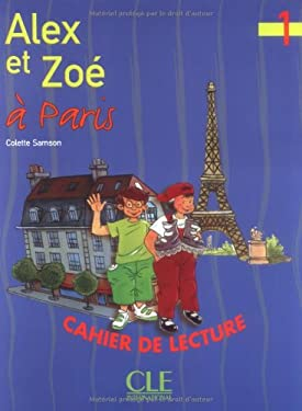 Alex Et Zoe Level 1 Alex Et Zoe a Paris (Reader) 9782090316650