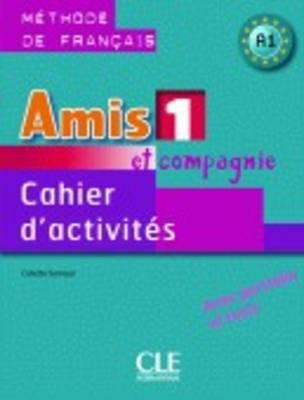 Amis Et Compagnie Level 1 Workbook 9782090354911