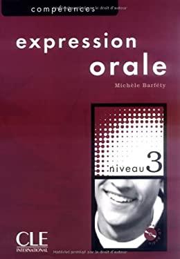 Competences B2, Expression Orale, Niveau 3 [With CD (Audio)] 9782090352092