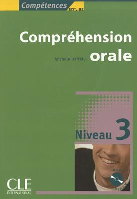 Competences Comprehension Orale, Niveau 3 [With CD (Audio)] 9782090352108