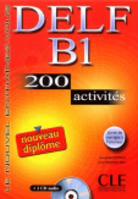 Delf B1 200 Activities [With CD (Audio) and Key] 9782090352306