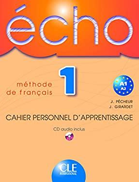 Echo 1 Cahier Personnel D'Apprentisage + CD Audio 9782090354584