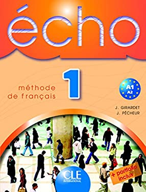 Echo 1: Methode de Francais [With Booklet] 9782090354577