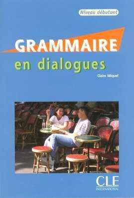 Grammaire En Dialogues, Niveau Debutant [With CD (Audio)] 9782090352177