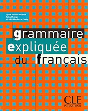 Grammaire Expliquee Du Francais