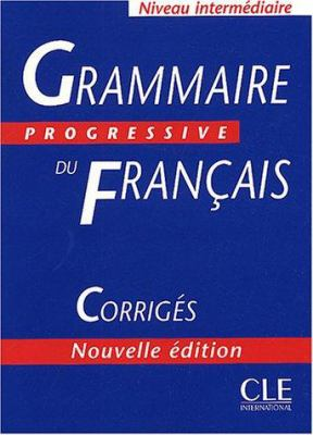 Grammaire Progressive Du Francais: Corriges 9782090338492