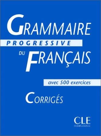 Grammaire Progressive Du Francais: Interediare Corriges 9782090338553