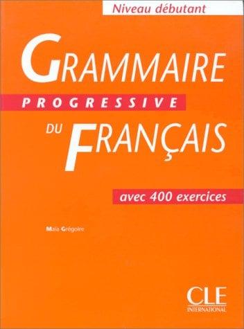 Grammaire Progressive Du Francais: Debutant 9782090338584