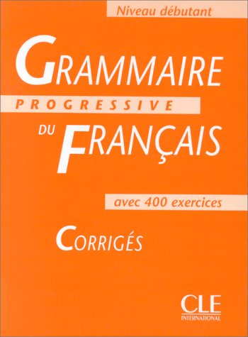 Grammaire Progressive Du Francais: Niveau Debutant 9782090338591