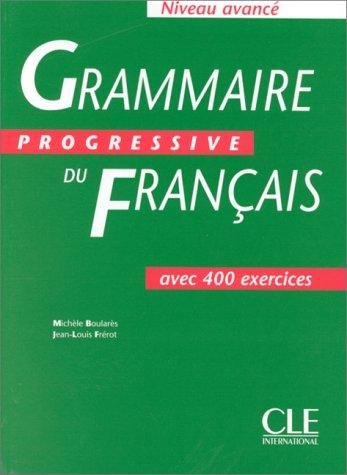 Grammaire Progressive Du Francais: Avance 9782090338621