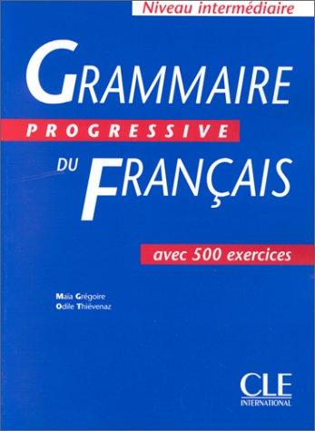 Grammaire Progressive Du Francais, Niveau Intermediate 9782090338546