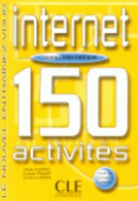 Internet 150 Activities Textbook + Key (Intermediate B1) 9782090335996