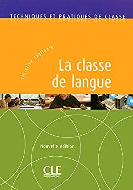 La Classe de Langue (New Edition) 9782090330687