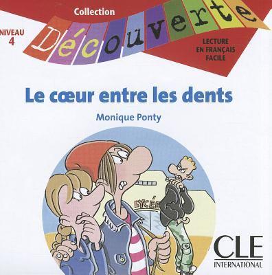 Le Coeur Entre les Dents 9782090326895