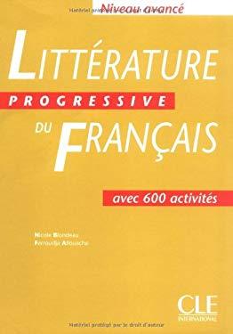 Litterature Progressive Du Francais: Niveau Avance 9782090337310
