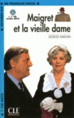 Maigret Et La Vieille Dame Book + MP3 CD (Level 2) 9782090318555