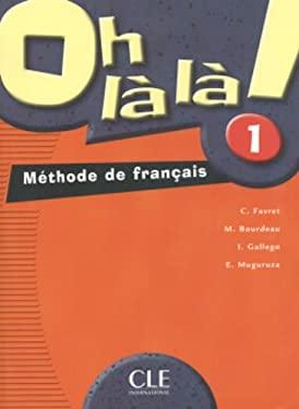 Oh La La! Level 1 Textbook 9782090336221