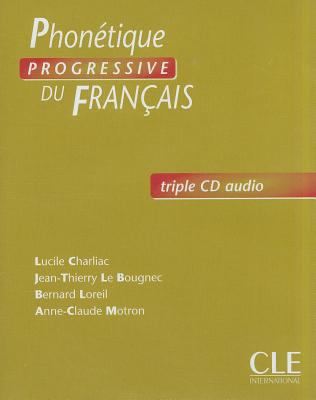 Phonetique Progressive Du Francais Audio CDs (Beginner) 9782090322736