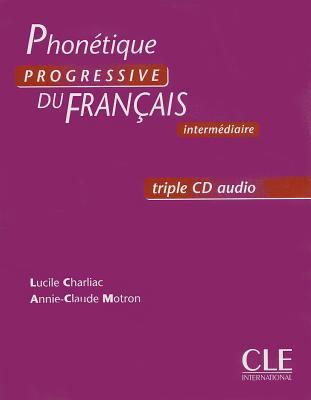 Phonetique Progressive Du Francais, Intermediaire
