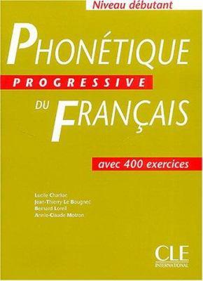 Phonetique Progressive Du Francais Textbook (Beginner) 9782090337877