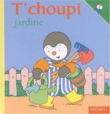T'Choupi Jardine 9782092020203