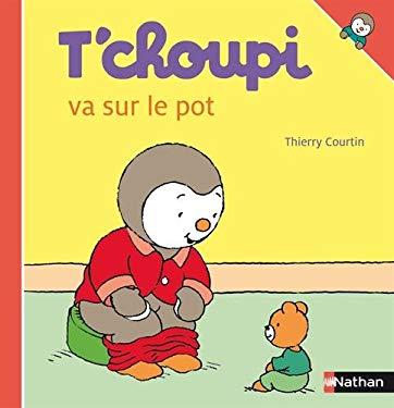 T Choupi Va Sur Le Pot 9782092508268