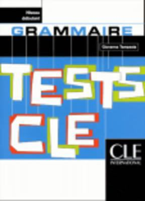 Tests Cle Grammar (Beginner) 9782090336177