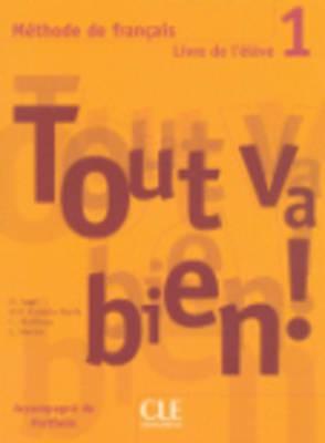 Tout Va Bien! Level 1 Textbook with Portfolio 9782090352900