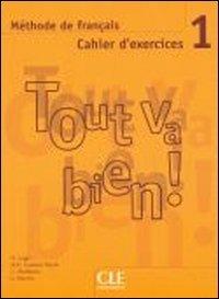 Tout Va Bien! Level 1 Workbook with CD 9782090352917