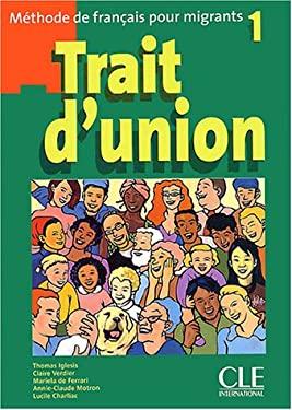 Trait D'Union Level 1 Textbook 9782090331660