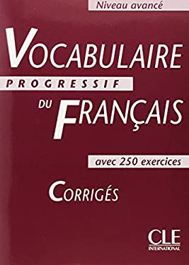 Vocabulaire Progressif Du Francais Key (Advanced) 9782090338775