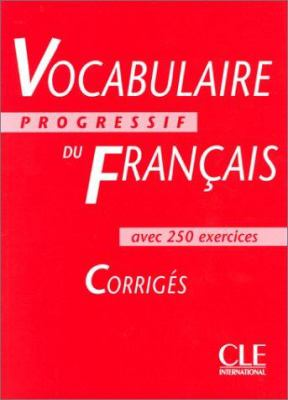 Vocabulaire Progressif Du Francais Key (Intermediate) 9782090338737